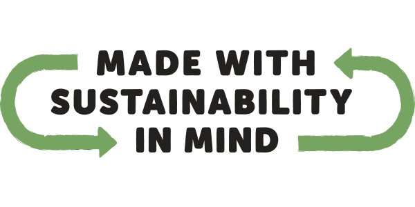 made with sustainability in mind