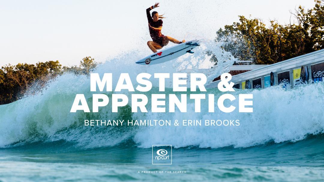 'Master & Apprentice' Starring Bethany Hamilton And Erin Brooks