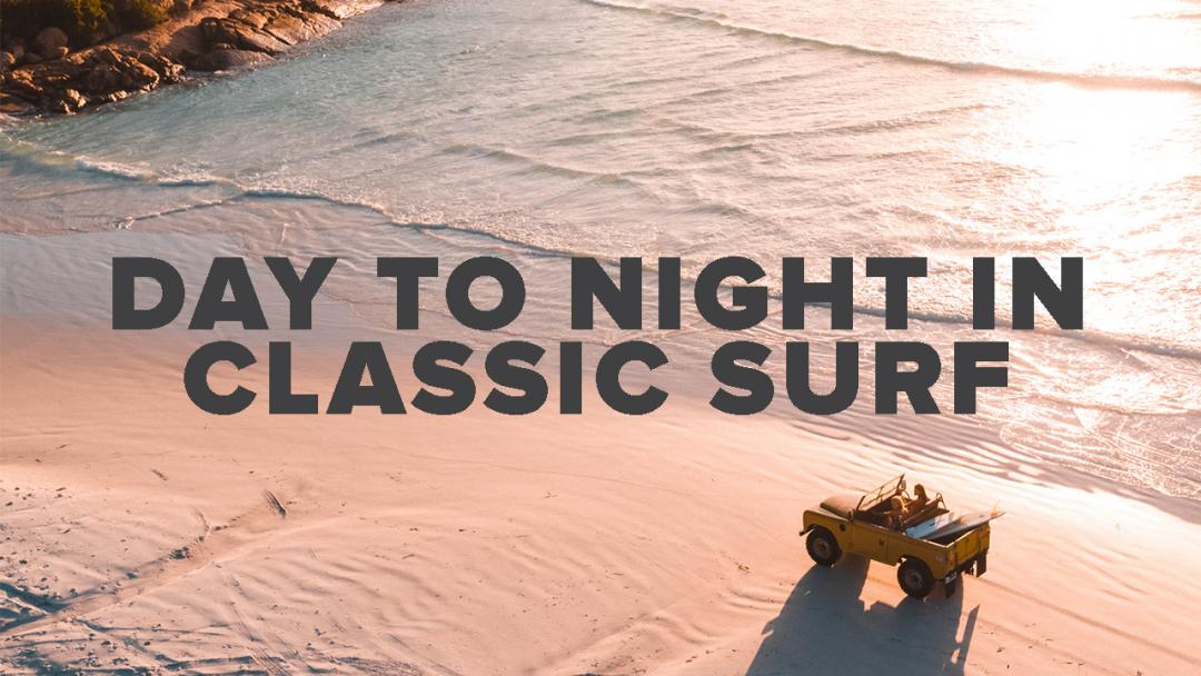 Day to Night in the Classic Surf Collection