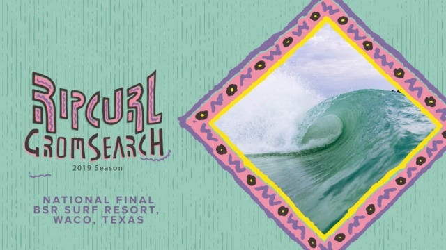Rip Curl GromSearch National Final presented by Banzai Bowls, BSR Surf Resort, and PerfectSwell is Headed to Perfection in Waco, TX.