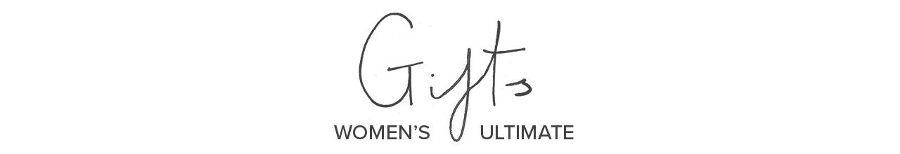 """""""Womens Ultimate Gifts"""