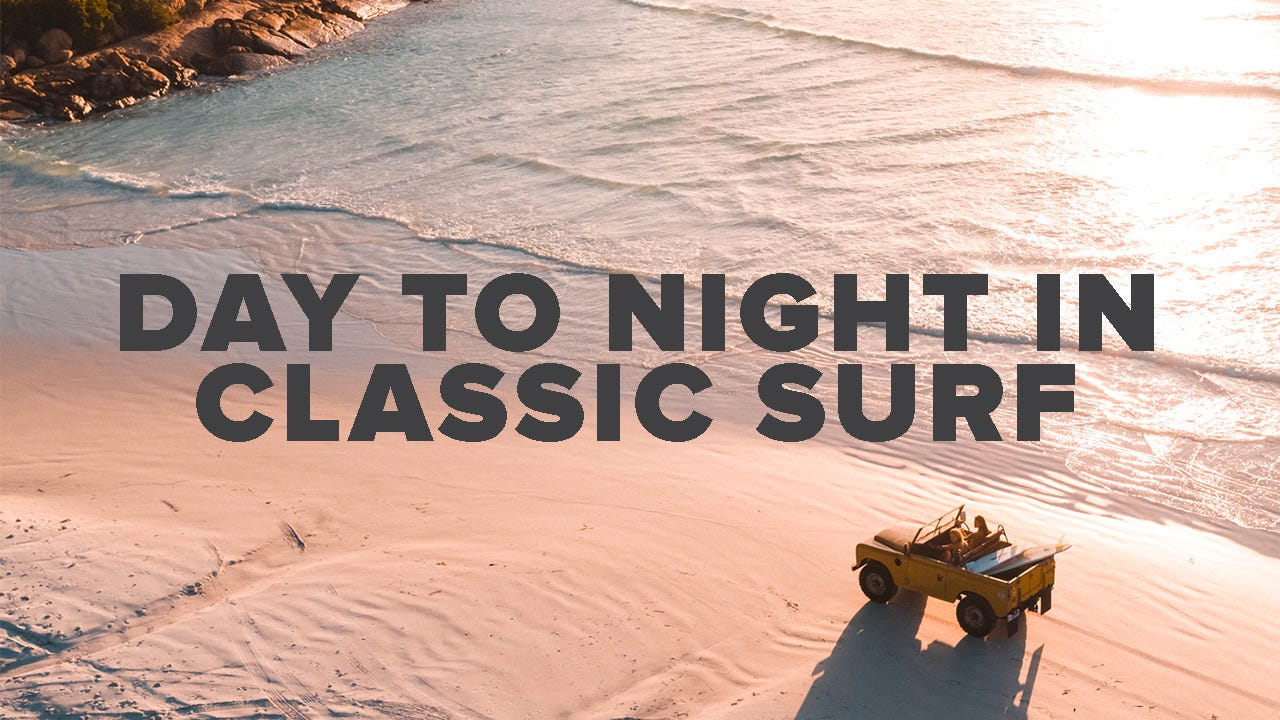 Day to Night in Classic Surf